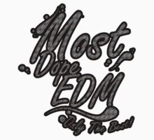Most Dope by Tilp