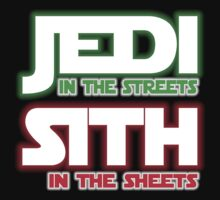Jedi In The Streets, Sith In The Sheets by btphoto