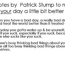 Patrick Stump Quotes by idafreja