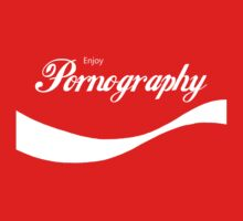 Enjoy Pornography by ColaBoy