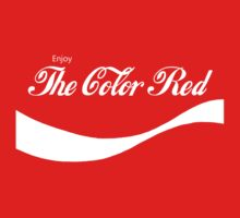 Enjoy the Color Red by ColaBoy