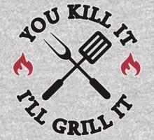 You kill it I'll grill it Kids Clothes