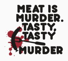 Meat is murder, tasty tasty murder by nektarinchen