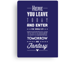 Here You Leave Today Canvas Print