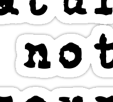 nature is not a resource, commerce Sticker