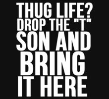 HUG LIFE vs THUG LIFE by Alan Craker