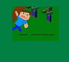 Minecraft Isn't peacefull. by Redquest