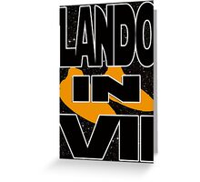 Lando in VII - 2-1 Greeting Card