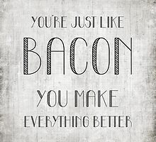 Just Like Bacon by friedmangallery