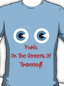 Panic On The Streets Of Timperley - Frank Sidebottom T-Shirt