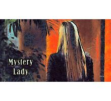 Mystery lady Photographic Print