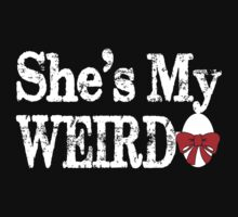she's my weirdo couple t shirts by incetelso
