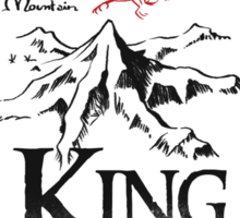 King Under the Mountain Sticker