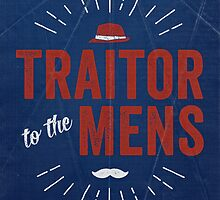 Traitor to the Mens (Print) by Deirdre Saoirse Moen