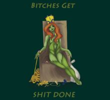 "Poison Ivy ""Bitches Get Shit Done"" by Paige K"
