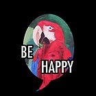 Be Happy - iPhone iPod iPad by PhoneCase