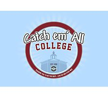 Catch 'em All College Photographic Print