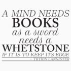 Game of Thrones - Whetstone (Black Print) by ffiorentini