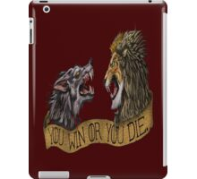 You Win or You Die  iPad Case/Skin