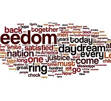 I Have A Dream by Martin Luther King by Florian Rodarte