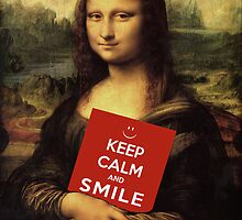 Keep Calm And Smile by Mythos57