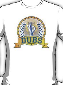 Dubs Up! T-Shirt