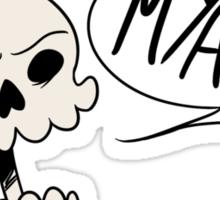 MYAAAA! Skull Sticker