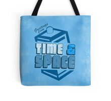 Greetings From Time & Space Tote Bag