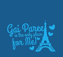 Gai Paree is the only place for me with Eiffel Tower by jazzydevil