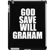 GOD SAVE WILL GRAHAM - Hannibal iPad Case/Skin