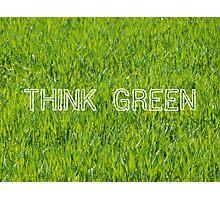 Think Green Photographic Print