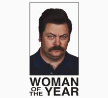 Ron Swanson - Woman Of The Year by youveseenthese