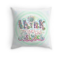 Think Abstract Throw Pillow