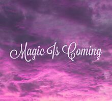 Magic is Coming--OUAT by OnceuponaTime