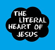 The literal heart of Jesus by mumford-and-bum