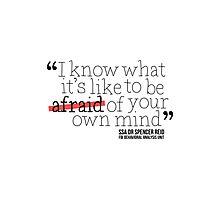 Dr. Spencer Reid's Quote Photographic Print