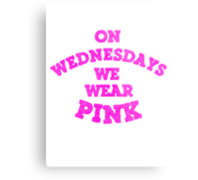 On Wednesdays We Wear Pink. Metal Print