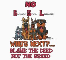 No B.S.L End Breed Specific Legislation. by Voice for Animals .