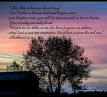 Bible Verse Matthew 6:9-13 by DianaBozart