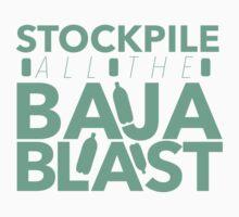 Stockpile the Baja! by djchainix