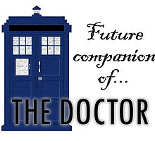 Future Companion of The Doctor by StuffWomenWant