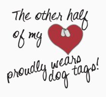 Other Half of My Heart Wears Dog Tags T-Shirt