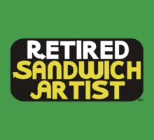 Retired Sandwich Artist by BrianEFisher