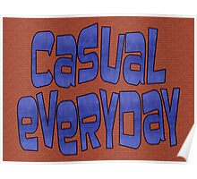 casual everyday Poster