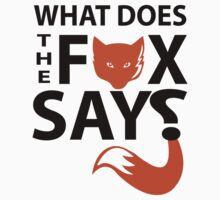 What does the Fox say ? by incetelso
