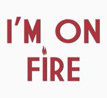 I'M ON FIRE by Quatro Quatro Dois