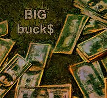 Big buck$ by Fernando Fidalgo