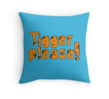 Tigger Please! Throw Pillow