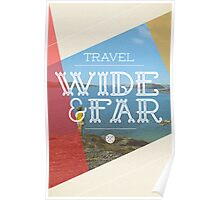 Travel Wide & Far Poster