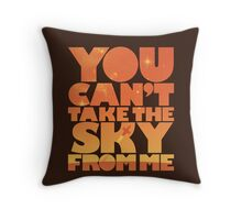You Can't Take the Sky From Me | Orange Edition Throw Pillow